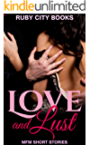 Love and Lust: MFM Short Stories