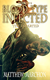 Blood Type Infected 5: The Departed (Blood Type : Infected)