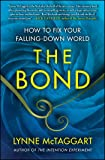 Bond: How to Fix Your Falling-Down World