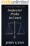 Inspector Proby in Court