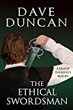 The Ethical Swordsman: A Tale of the King's Blades (Tales of the King's Blades Book 8)