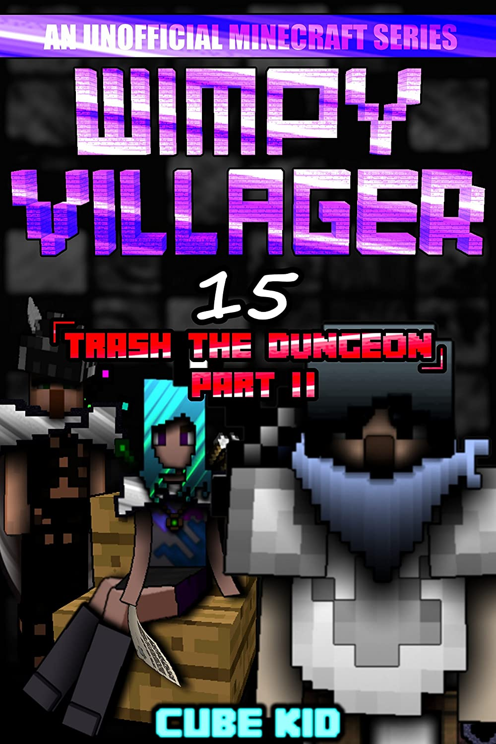 Wimpy Villager 15: Trash the Dungeon (Part II) (English ...