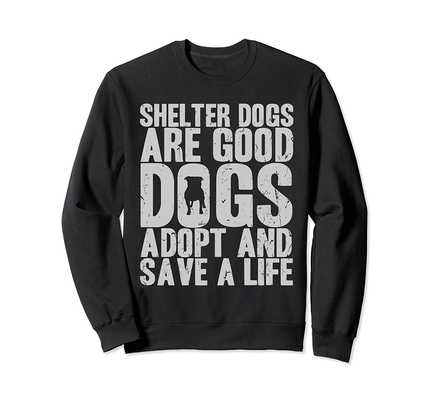 Adopt and Save Shelter and Rescue Dogs Sweatshirt-AZP