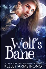 Wolf's Bane (Otherworld: Kate & Logan Book 1) Kindle Edition