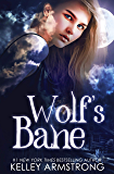 Wolf's Bane (Otherworld: Kate & Logan Book 1) (English Edition)