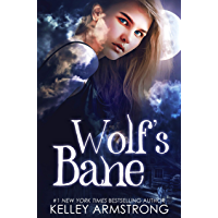 Wolf's Bane (Otherworld: Kate & Logan Book 1)