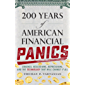 200 Years of American Financial Panics: Crashes, Recessions, Depressions, and the Technology that Will Change it All