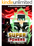 Superpowers: Book 1 - Reborn [An Unofficial Minecraft Book] (Crafty Tales 85)