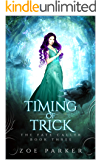 Timing of Trick (The Fate Caller Series Book 3)