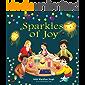 Sparkles of Joy: A Children's Book that Celebrates Diversity and Inclusion (Sparkling Me Series 2)