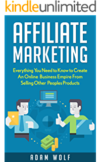 Amazon affiliate marketing how to make money and create an affiliate marketing 2017 edition develop an online business empire from selling other peoples products malvernweather Images