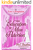 The Education of Miss Patterson (The Love and Temptation Series Book 3)