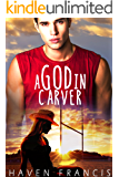 A God in Carver: A Carver High Novel
