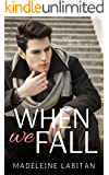 When We Fall: A Friends to Lovers Romance (Holy Oaks Series Book 1)