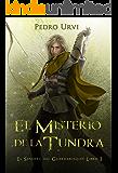 El Misterio de la Tundra: (El Sendero del Guardabosques, Libro 3) (Spanish Edition)