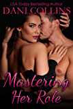 Mastering Her Role (Pleasure In Disguise Book 1)