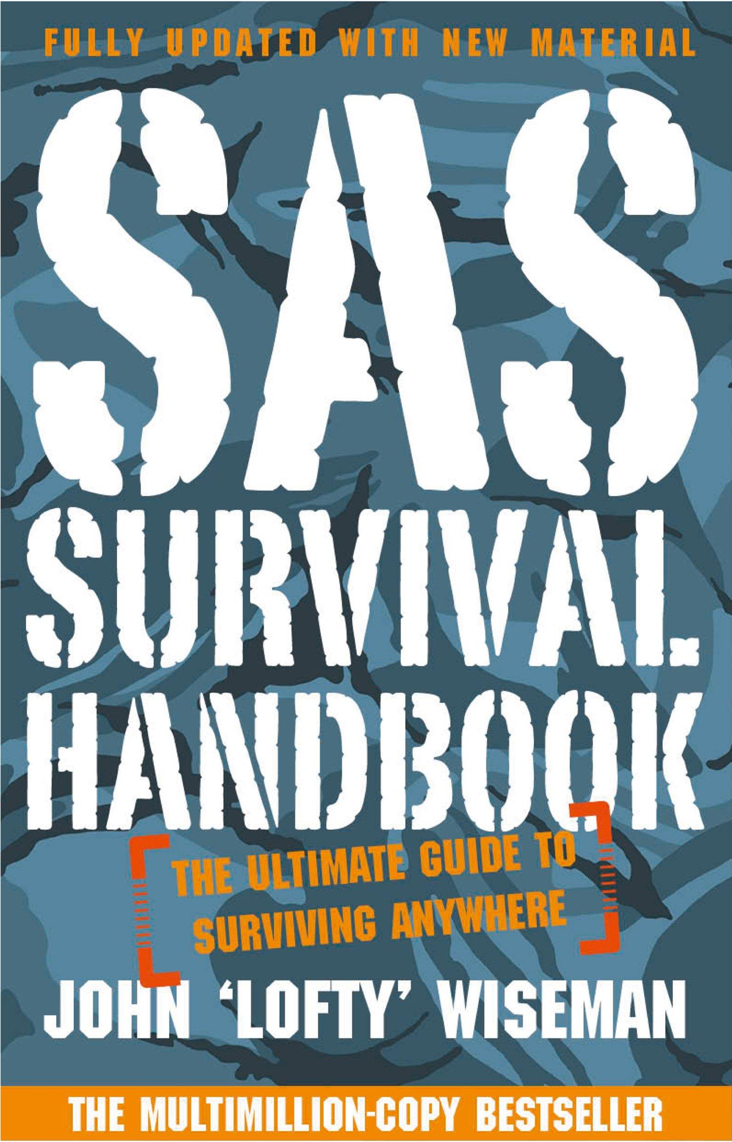 SAS Survival Handbook  The Definitive Survival Guide  English Edition