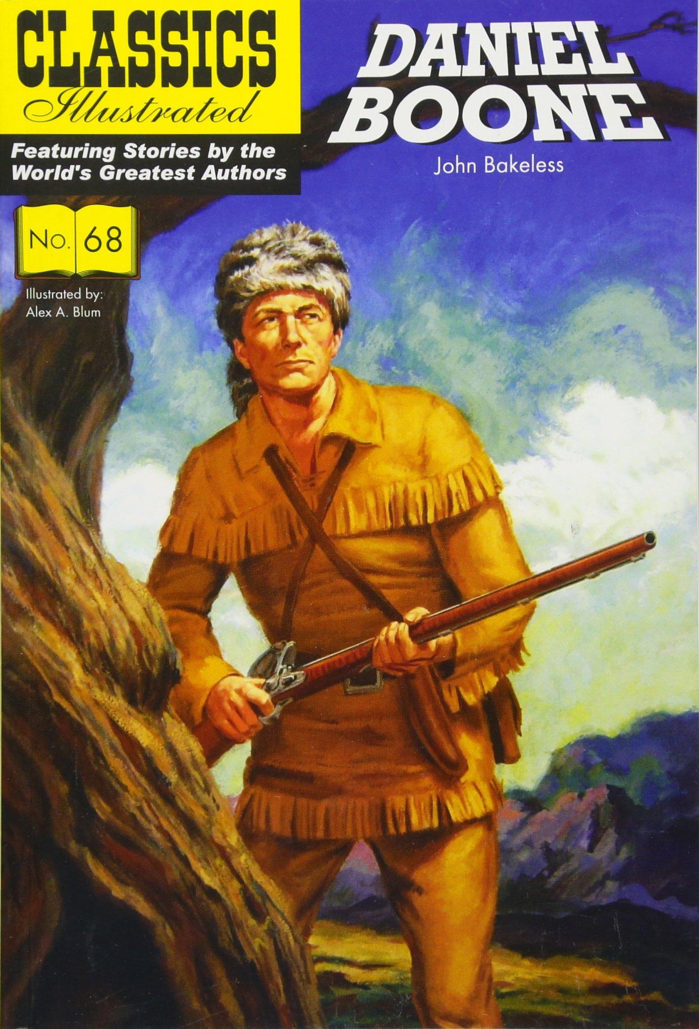 Daniel Boone (Classics Illustrated) pdf epub