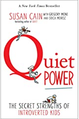 Quiet Power: The Secret Strengths of Introverted Kids Paperback