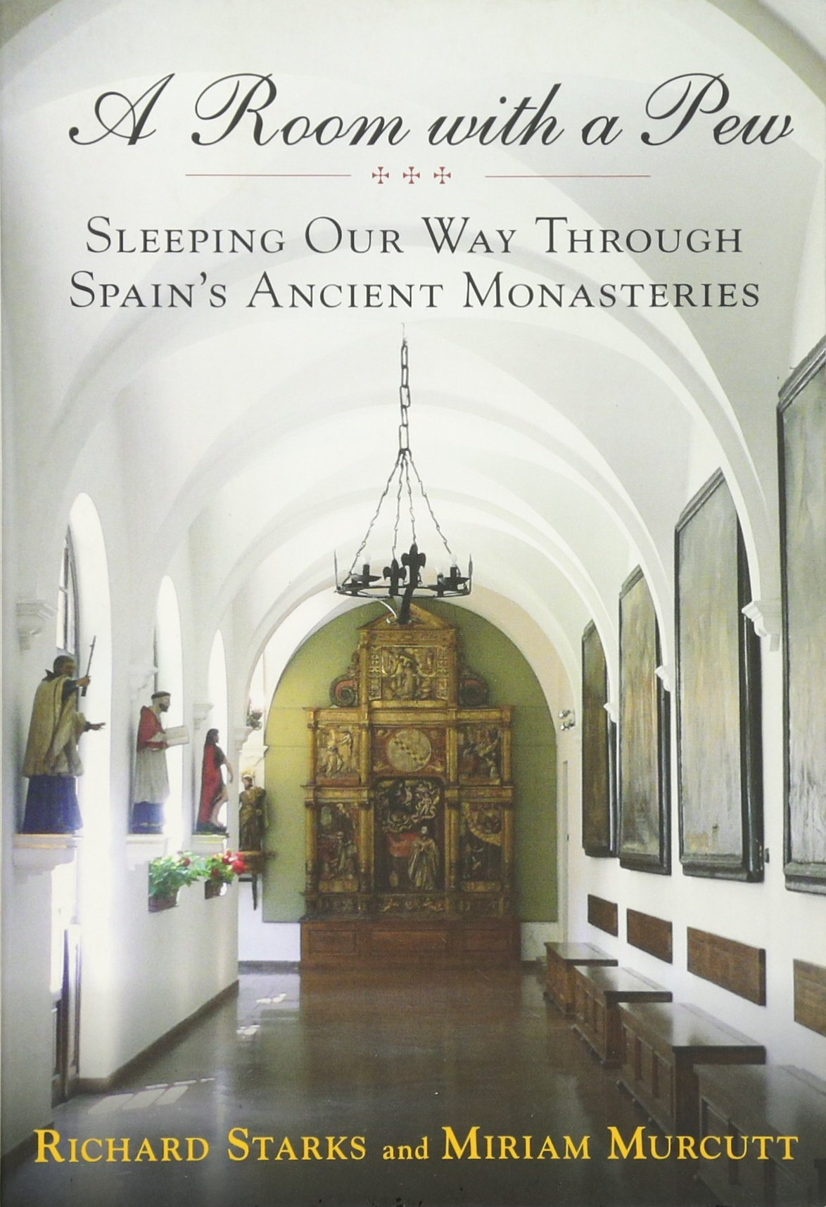a-room-with-a-pew-sleeping-our-way-through-spain-s-ancient-monasteries