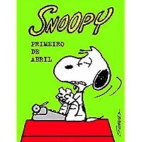 Snoopy. Primeiro de Abril