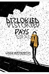 Distorted Days Kindle Edition