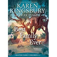 Best Family Ever (Baxter Family Children Story, A)