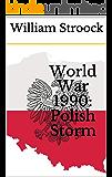 World War 1990: Polish Storm