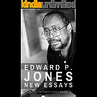 Edward P. Jones: New Essays