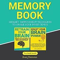 Memory Book: Memory Improvement Techniques to Awake Your Inner Genius