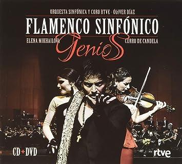 Orquesta Sinfónica Y Coro Radio Televisión Española. Óliver Díaz - Genios: Flamenco Sinfónico : Elena Mikhailova, Curro De Candela: Amazon.es: Música