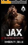 Jax: Blazing Saints MC