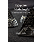 Egyptian Mythology: An Introduction to the Gods (English Edition)