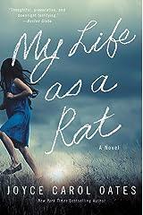 My Life as a Rat: A Novel Kindle Edition
