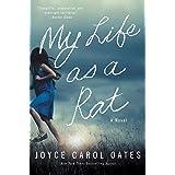My Life as a Rat: A Novel