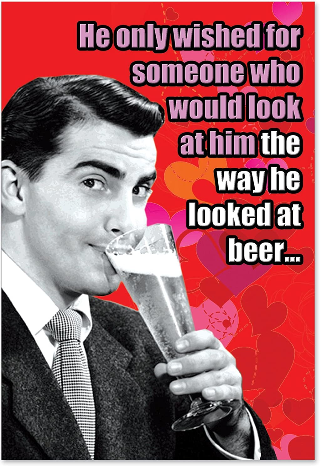 NobleWorks 2200 ''Looked At Beer'' Funny Valentine's Day Unique Greeting Card, 5