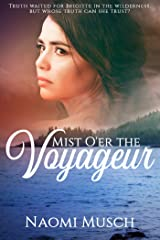Mist O'er the Voyageur: A Novel Kindle Edition