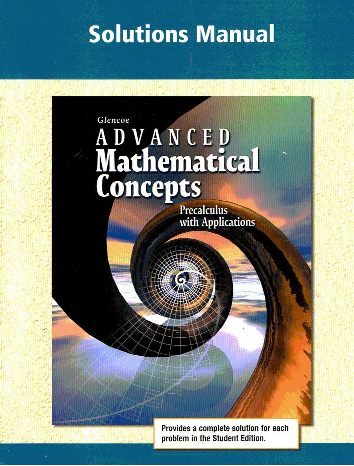 Advanced Mathematical Concepts, Solutions Manual: 9780028341774: Books -  Amazon.ca