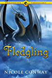 Fledgling (The Dragonrider Chronicles Book 1)