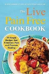 Live Pain Free Cookbook Paperback