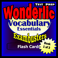 Wonderlic Test Prep Essential Vocabulary--Exambusters Flash Cards--Workbook 1 of 3: Wonderlic Exam Study Guide (Exambusters Wonderlic)