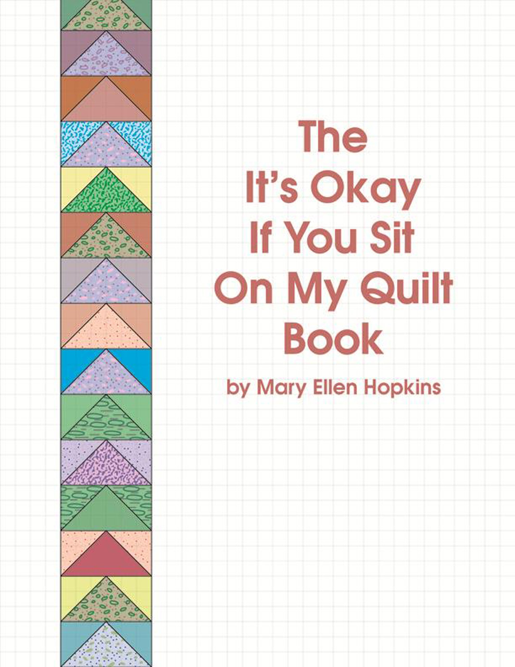 Download The It's Okay if You Sit on My Quilt Book pdf epub