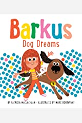 Barkus Dog Dreams: Book 2 Kindle Edition