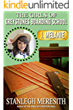 The Girls of Greystones Boarding School: 1. Melanie (English Edition)