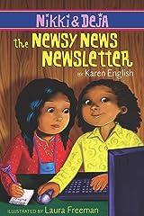 Nikki and Deja: The Newsy News Newsletter: Nikki and Deja, Book Three Kindle Edition