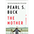 The Mother: A Novel
