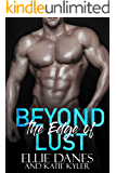 Beyond the Edge of Lust (Beyond the Edge Series Book 2)