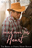 Hand Over His Heart: a Sweet Marriage of Convenience series (The Brides of Purple Heart Ranch Book 2)
