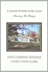 A Home Where God Lives: Discovering His Blessings Kindle Edition
