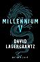 Millennium 5: Continuing Stieg Larsson's Millennium Series